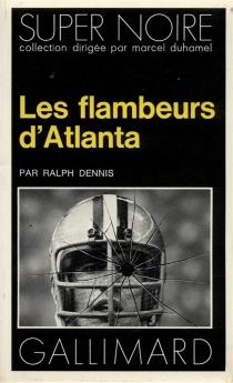 Les Flambeurs d'Atlanta - RalphDennis