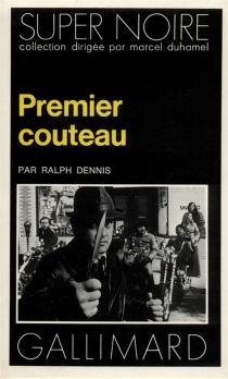 Premier couteau - RalphDennis