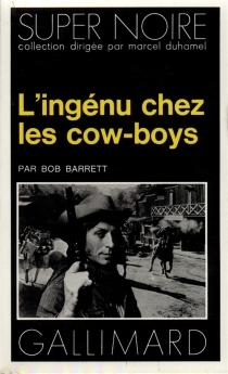L'ingénu chez les cow-boys - BobBarrett