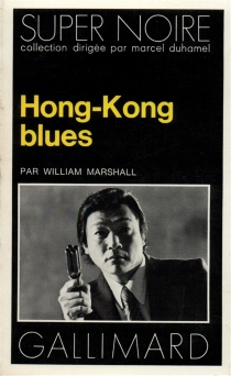 Hong-Kong blues - William Marshall