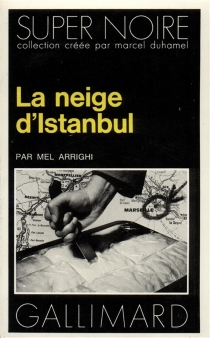 La Neige d'Istanbul - MelArrighi