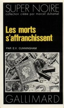 Les morts s'affranchissent - E. V.Cunningham