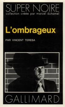 L'Ombrageux - Vincent CharlesTeresa