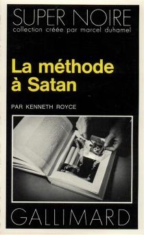La méthode à Satan - KennethRoyce