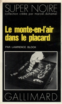 Le Monte-en-l'air dans le placard - Lawrence Block