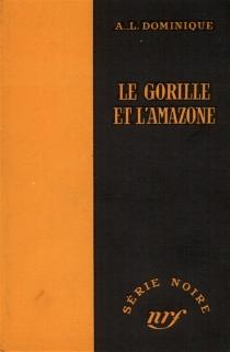 Le Gorille et l'amazone - AntoineDominique