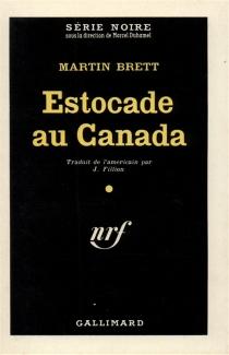 Estocade au Canada - MartinBrett