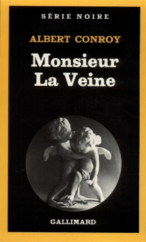 Monsieur La Veine - Albert Conroy
