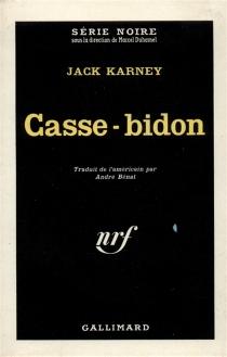 Casse-bidon - JackKarney