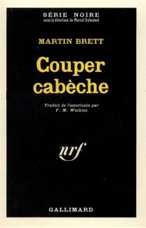 Couper cabèche - MartinBrett