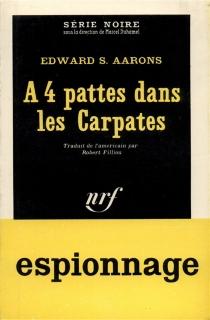 A 4 pattes dans les Carpates - Edward SidneyAarons