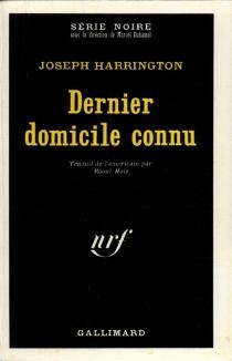 Dernier domicile connu - JosephHarrington