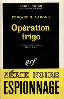 Opération frigo - Edward SidneyAarons