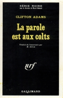 La parole est aux colts - Clifton Adams