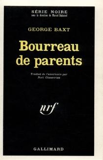 Bourreau de parents - GeorgeBaxt