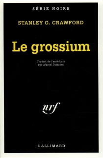 Le grossium - Stanley G. Crawford