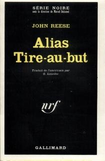 Alias Tire-au-but - JohnReese