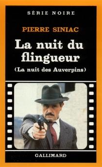 La Nuit du flingueur - PierreSiniac