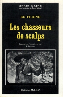 Chasseurs de scalps - Richard Wormser