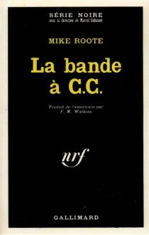 La bande à C.C. - MikeRoote