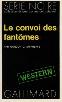 Le convoi des fantômes - GordonD.Shirreffs