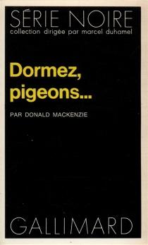 Dormez, pigeons - DonaldMacKenzie