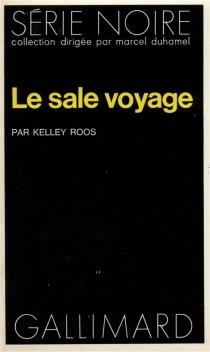 Le sale voyage - KelleyRoos