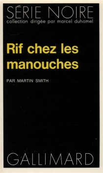 Rif chez les manouches - Martin Cruz Smith