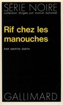 Rif chez les manouches - Martin CruzSmith
