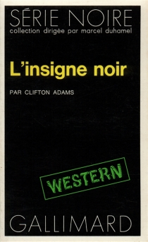 L'insigne noir - Clifton Adams