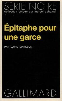 Epitaphe pour une garce - DavidMarkson