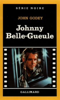 Johnny Belle-Gueule - JohnGodey