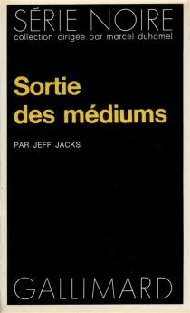 Sortie des médiums - JeffJacks
