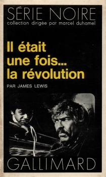 Il était une fois la révolution - JamesLewis