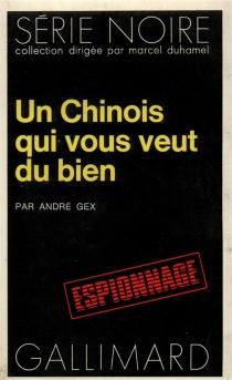 Un Chinois qui vous veut du bien - AndréGex