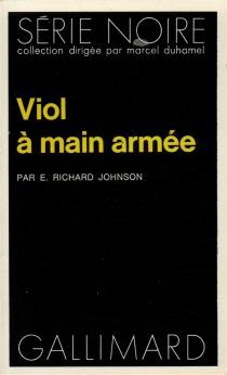 Viol à main armée - E. RichardJohnson