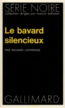 Le bavard silencieux - Richard Lockridge