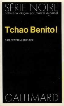Tchao Benito ! - PeterMacCurtin