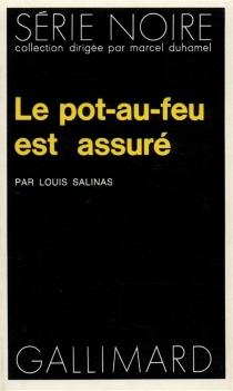 Le pot-au-feu est assuré - LouisSalinas