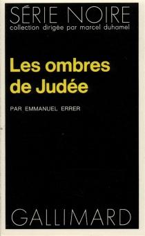 Les Ombres de Judée - EmmanuelErrer