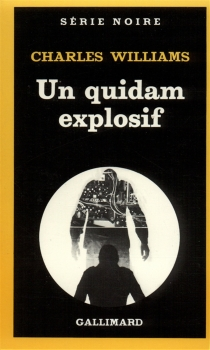 Un quidam explosif - Charles Williams