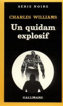 Un quidam explosif - CharlesWilliams