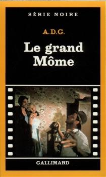 Le Grand môme - A.D.G.