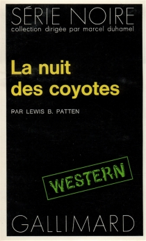 La nuit des coyotes - Lewis B.Patten
