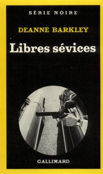 Libres sévices - Deanne Barkley