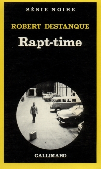 Rapt-Time - Robert Destanque