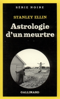 Astrologie d'un meurtre - StanleyEllin