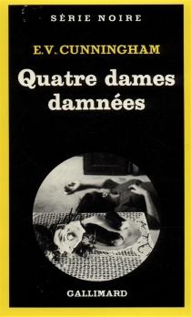 Quatre dames damnées - E. V.Cunningham