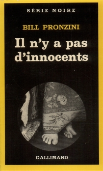 Il n'y a pas d'innocents - Bill Pronzini