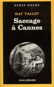 Saccage à Cannes - RafVallet